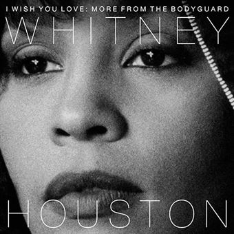 I Wish You Love -  More From The Bodyguard
