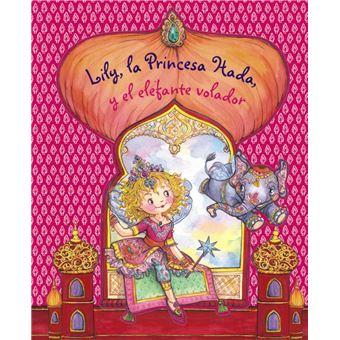 Lily, la Princesa Hada, y el elefante volador