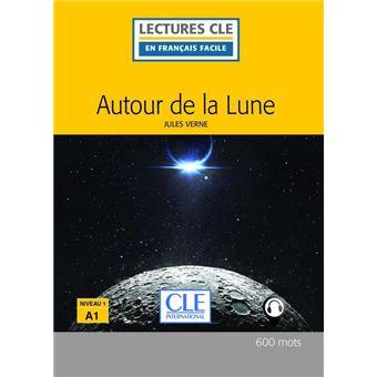 Autour de la lune - Niveau 1/A1 - Lecture CLE en français facile - Ebook