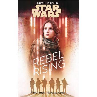 Star Wars -  Rogue One Rebel Rising