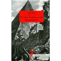 El culto moderno a los monumentos