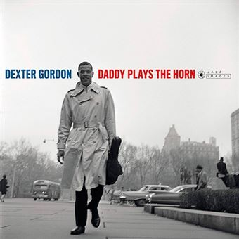 Daddy Plays The Horn - Vinilo