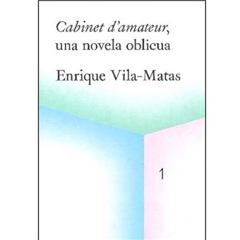 Cabinet d´amateur, An Oblique Novel, 2019