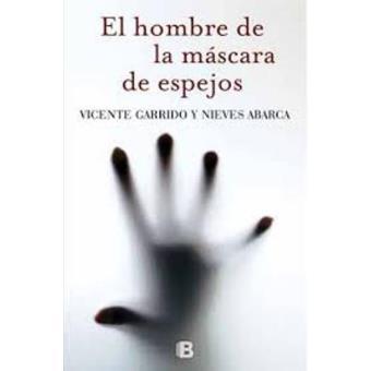 Serie inspectora Valentina Negro 3. El hombre de la máscara de espejos