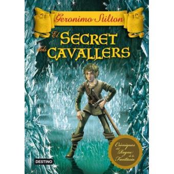 Cròniques de la fantasia 6. El secret dels cavallers