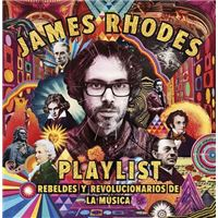 Playlist. Rebeldes y revolucionarios de la música