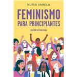 Feminismo para principiantes Ed actualizada