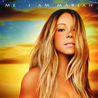Me. I Am Mariah: The Elusive Chanteuse (Ed. Deluxe)