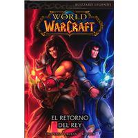 World of Warcraft 2 - El retorno del rey