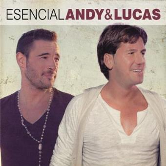 Esencial: Andy & Lucas