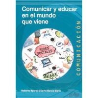 Comunicar y educar para el mundo que viene