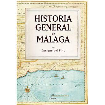 Historia general de Málaga
