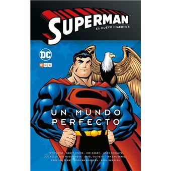 Superman: El Nuevo Milenio Núm. 06 Un Mundo Perfecto