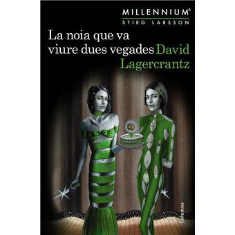 La noia que va viure dues vegades (Millennium 6)