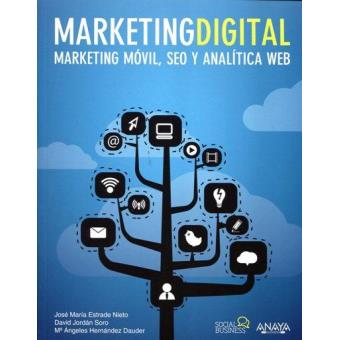Marketing Digital. Marketing móvil, SEO y analítica web