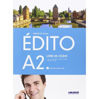 Édito: Livre de l'élève (Nivel A2) (Libro + CD + DVD)