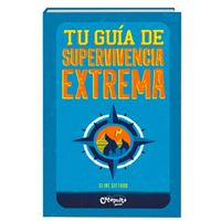 Tu guía de supervivencia extrema