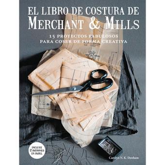 El libro de costura de Merchant & Mills