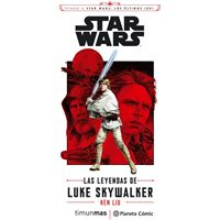 Rumbo a Star Wars. Los últimos Jedi: Las leyendas de Luke Skywalker