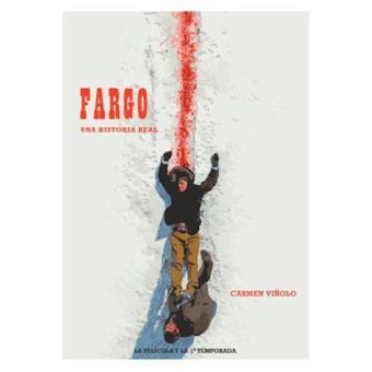 Fargo. Una historia real