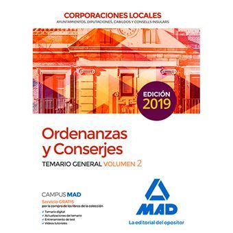 Ordenanzas y Conserjes de Corporaciones Locales - Test del temario general y supuestos prácticos