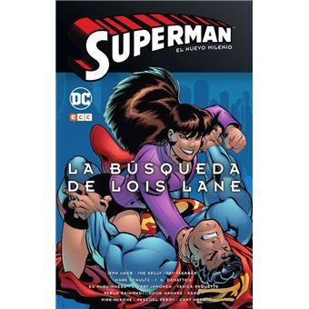 Superman: El nuevo milenio núm. 02 – La búsqueda de Lois Lane