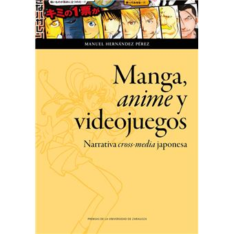 Manga anime y videojuegos