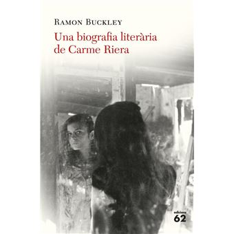Una biografia literària de Carme Riera