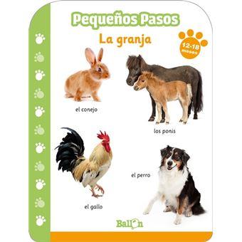 PEQUEÑOS PASOS - LA GRANJA 12-18 MESES