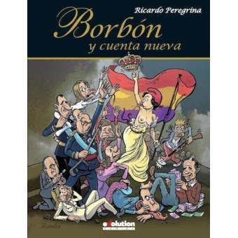 Borbón y cuenta nueva
