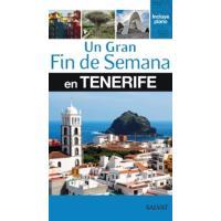 Tenerife. Un gran fin de semana en...
