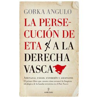 Persecución de ETA a la derecha vasca