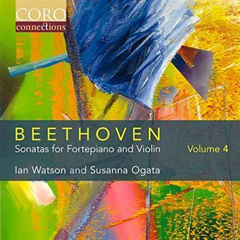 Beethoven - Sonatas for Fortepiano and Violin Volume 4
