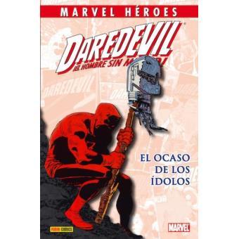 Daredevil: El ocaso de los ídolos