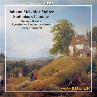 Johann Melchior Molter - Sinfonías & Cantatas