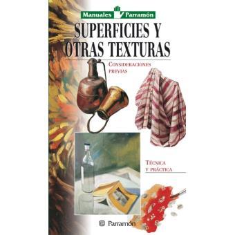 Manuales Parramon temas varios  superficies y otras texturas