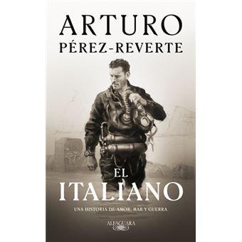 El italiano - Arturo Pérez-Reverte -5% en libros | FNAC