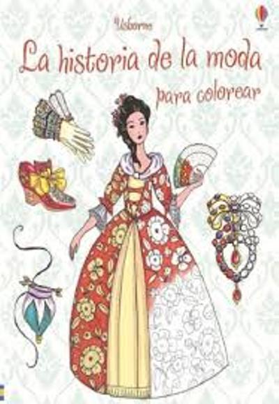 La historia de la moda para colorear - -5% en libros | FNAC