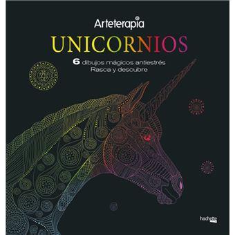 Arteterapia.Unicornios. 6 dibujos mágicos: rasca y descubre