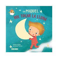En Miquel vol tocar la lluna