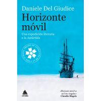 Horizonte móvil. Una expedición literaria a la Antártida