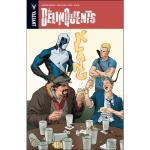 The delinquents. Valiant