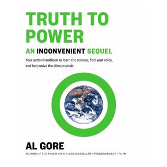 An Inconvenient Sequel. Truth to Power