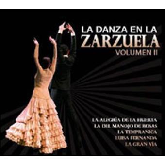 La danza en la zarzuela Vol. 2