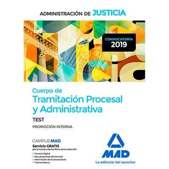 Cuerpo de Tramitación Procesal y Administrativa de la Administración de Justicia - Promoción interna - Test