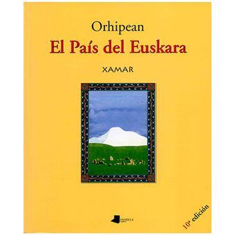 Orhipean el pais vasco del euskara