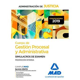 Cuerpo de Gestión Procesal y Administrativa de la Administración de Justicia - Promoción Interna - Simulacros de Examen