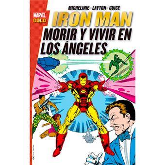 Iron Man - Morir y vivir en Los Ángeles
