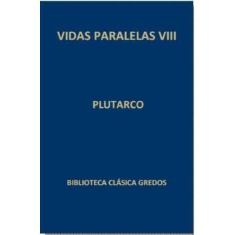 Vidas paralelas VIII
