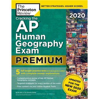 Cracking the AP Human Geography Exam 2020, Premium Edition